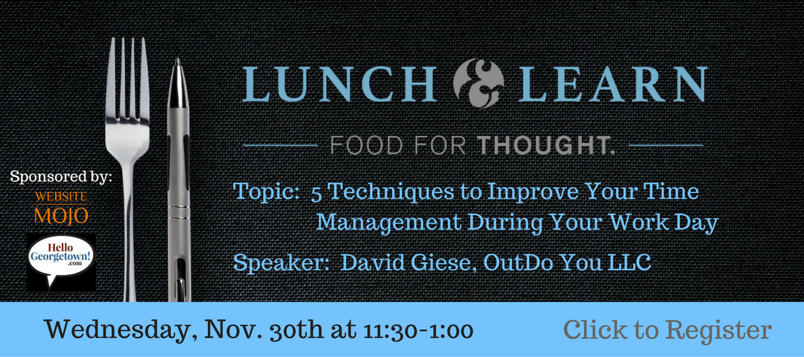 lunch and learn, chamber of commerce, georgetown, david giese, food for thought, website mojo, hello georgetown,